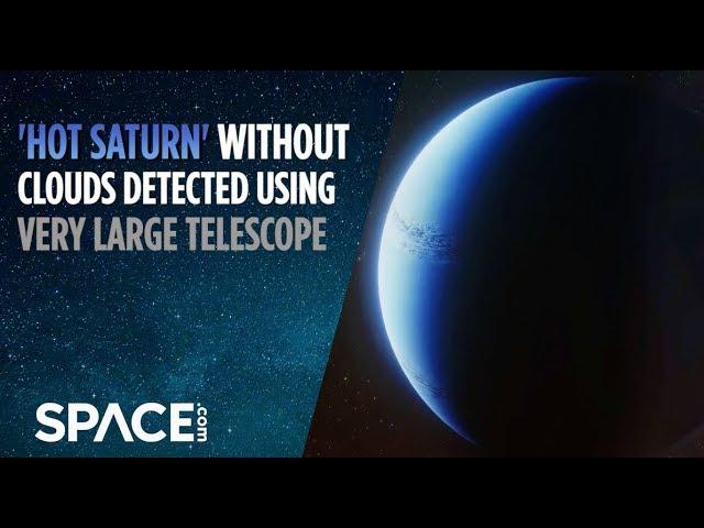 'Hot Saturn' Without Clouds Detected Using Very Large Telescope