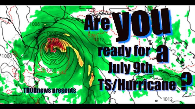 Are you Ready for a TS or Hurricane July 8th, 2020? part 2: 5 Days after the 3rd Eclipse Danger Zone