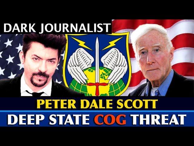 Dark Journalist - Peter Dale Scott: Deep State COG Doomsday Network Threat