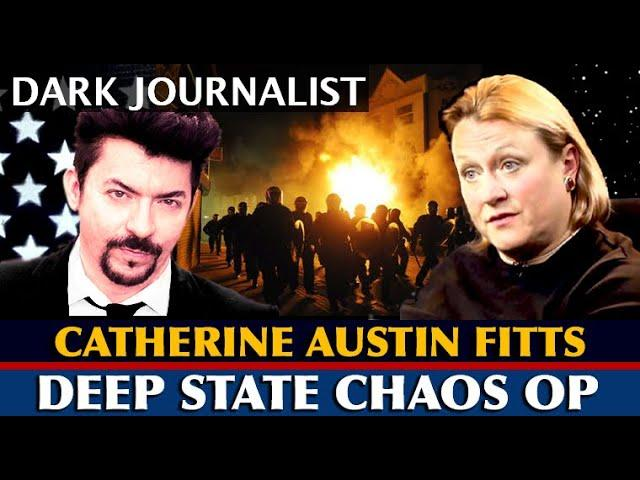 Dark Journalist Catherine Austin Fitts The Deep State Chaos Op