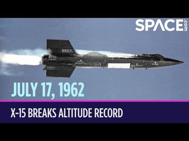 OTD in Space – July 17: X-15 Breaks Altitude Record