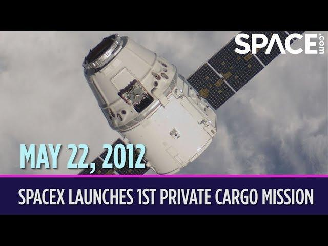 OTD in Space – May 22: SpaceX Launches 1st Private Cargo Mission to the International Space Station