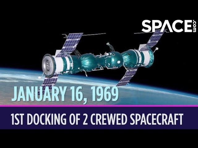 OTD in Space – January 16: 1st Docking of 2 Crewed Spacecraft