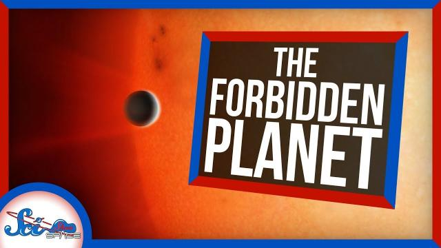 "They're Calling It ""The Forbidden Planet"""