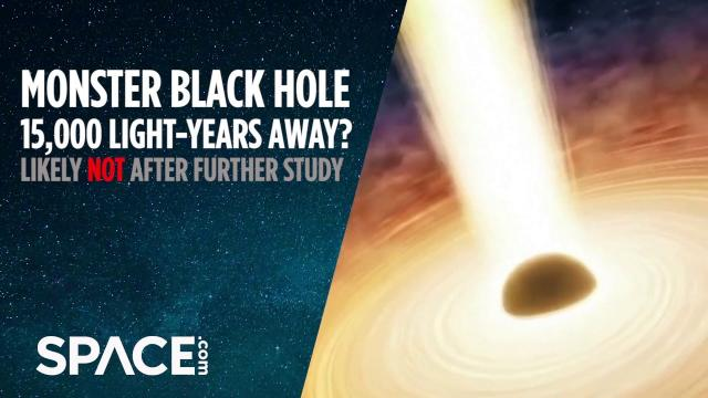 Monster Black Hole 15,000 Light-Years Away? Likely Not