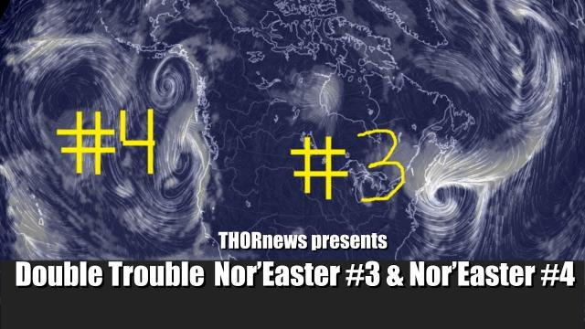 Nor'Easter #3 & Nor'Easter #4 & Lots of Rain & Snow for the West Coast USA & CANADA