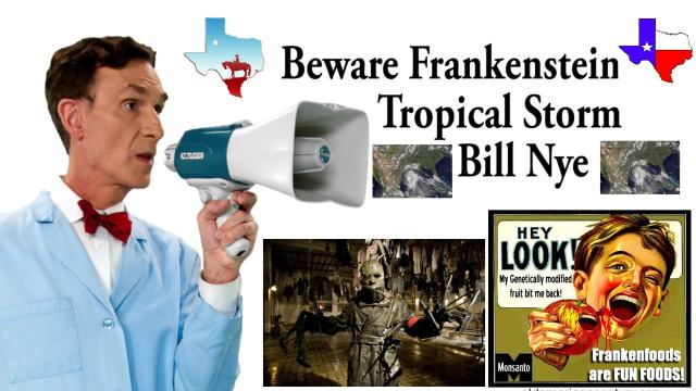 Texas! Beware Frankenstein Tropical Storm Bill Nye!
