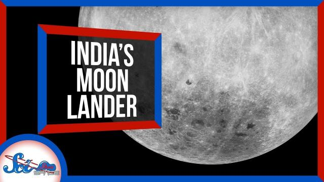 What Happened to India's Moon Lander?   SciShow News