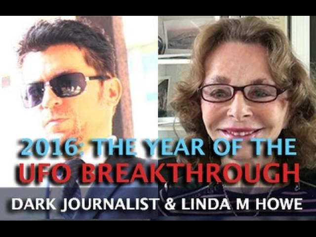 LINDA MOULTON HOWE - UFO BREAKTHROUGH IN THE YEAR 2016!