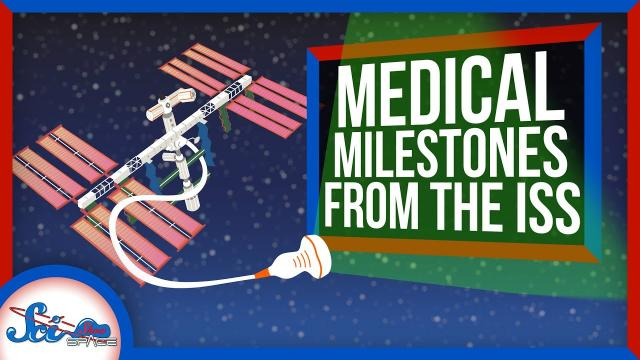 3 Medical Breakthroughs from the International Space Station