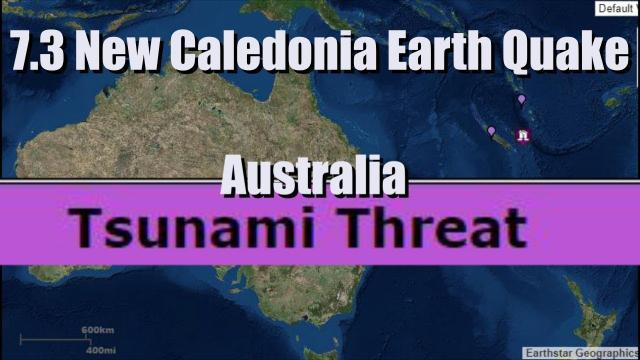 Tsunami Threat for Australia after 7.3 Earthquake in New Caledonia