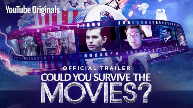 Could You Survive The Movies? - Official Trailer