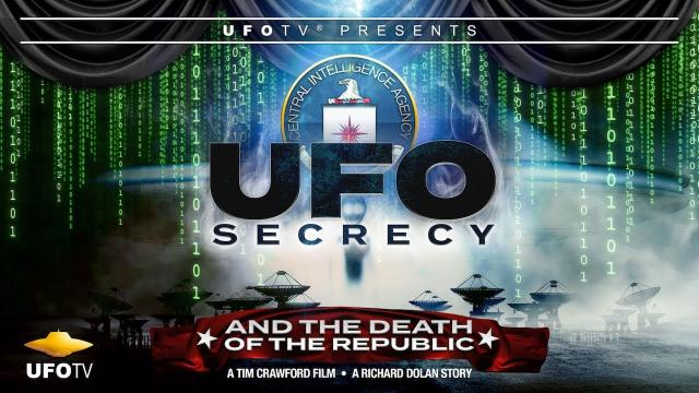 UFO SECRECY AND THE DEATH OF THE REPUBLIC - NEW TRAILER