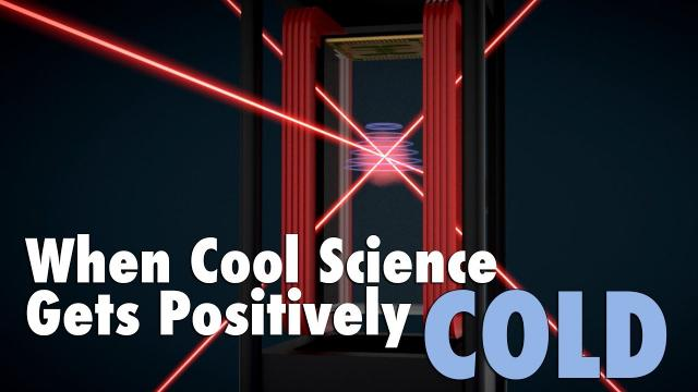 When Cool Science Gets Positively COLD