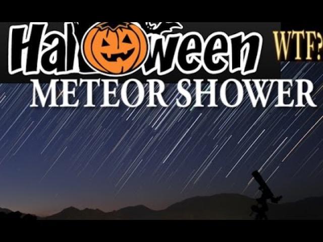 Possible Halloween Meteor Shower!