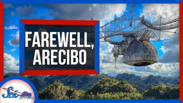 A Farewell to the Arecibo Observatory | SciShow News