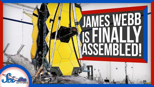 The James Webb Space Telescope Is Assembled! Finally!   SciShow News