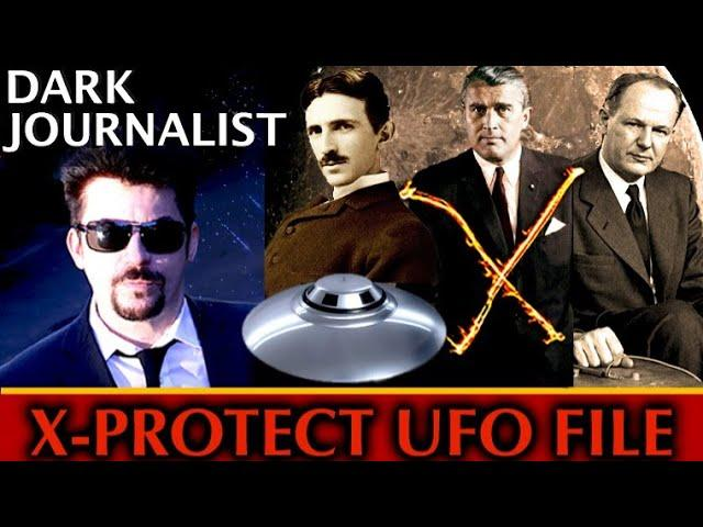 Dark Journalist X-89: X-Protect Silencers UFO File Secret Tesla-Von Braun-Bush-Trump Breakthrough!