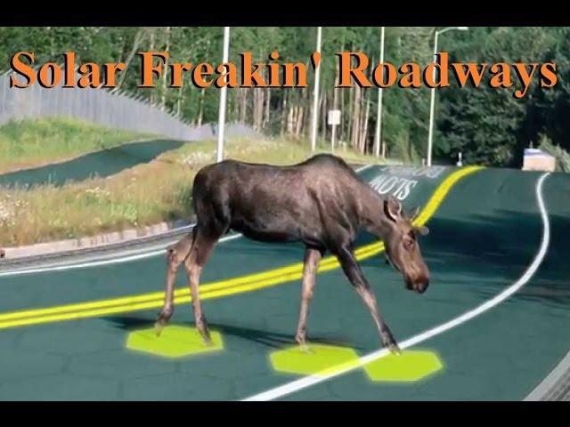 What's Better Than Solar Freakin Roadways?