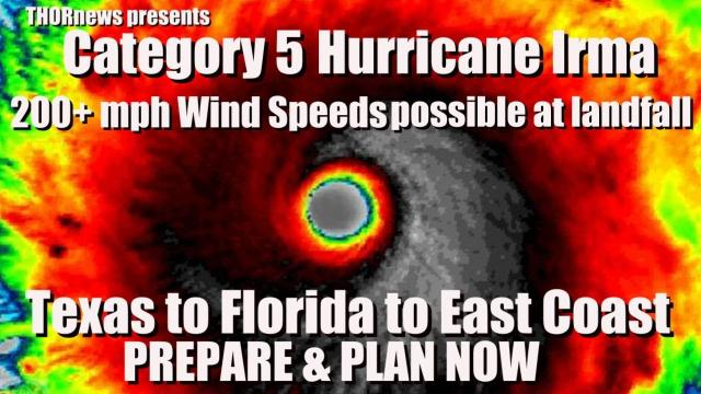 200+ mph Wind Speeds possible w Cat 5 Hurricane Irma - Texas to Florida to East Coast be on Alert!