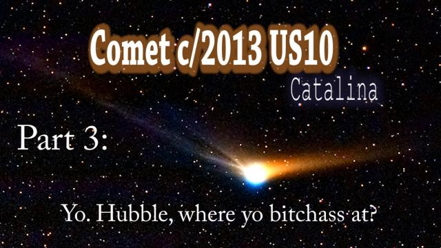 Comet c/2013 US10 Catalina is an Awesome & might become Visible!