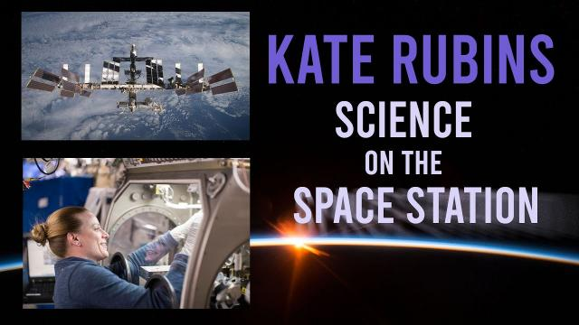 Kate Rubins: Science on the Space Station