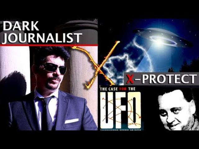 DARK JOURNALIST X-SERIES 70: X-PROTECT UFO THE MOST DANGEROUS GAME REVEALED! WALTER BOSLEY
