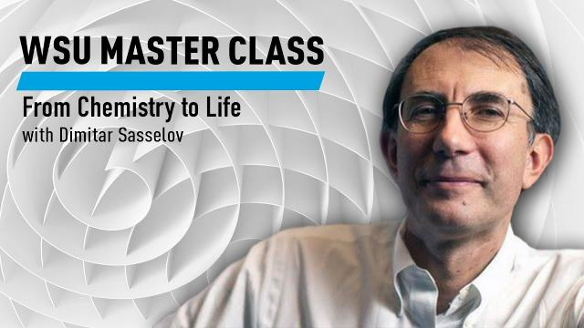 WSU Master Class: From Chemistry to Life with Dimitar Sasselov