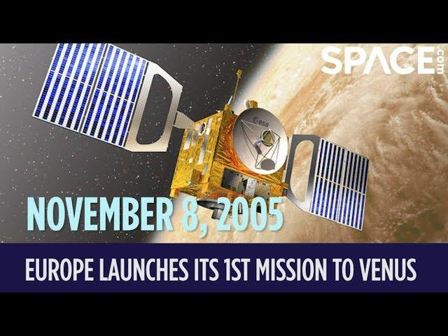 OTD in Space - Nov. 8: Europe Launches Its 1st Mission to Venus
