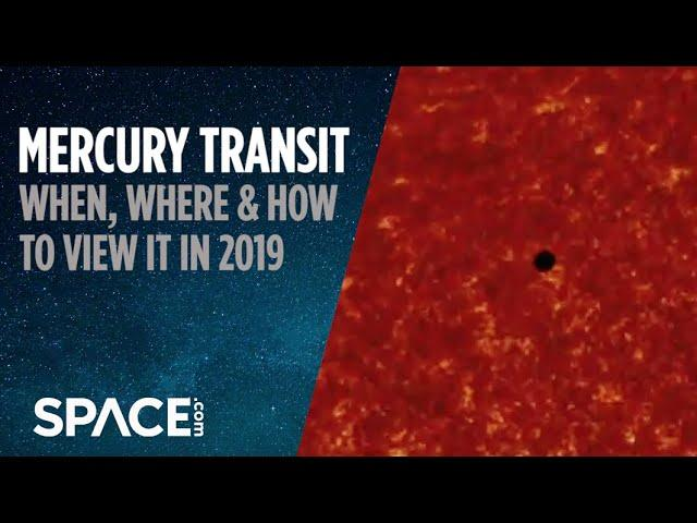Mercury Transit 2019 - When, Where and How to See It